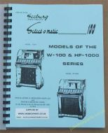 Seeburg W-100 & HF-100G Installation & Operation, & Trouble Shooting Guide