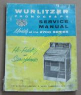Wurlitzer 2700 & 2710 Service & Parts Manual (1963) (USM351)