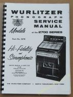 Wurlitzer 2700 & 2710 Service & Parts Manual (1963) (USM85)